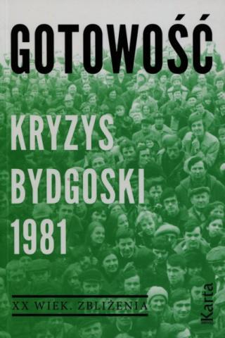 okładka książki Gotowość. Kryzys bydgoski 1981