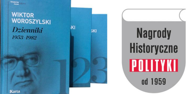 Nagroda Historyczna Polityki dla Dzienników Woroszylskiego
