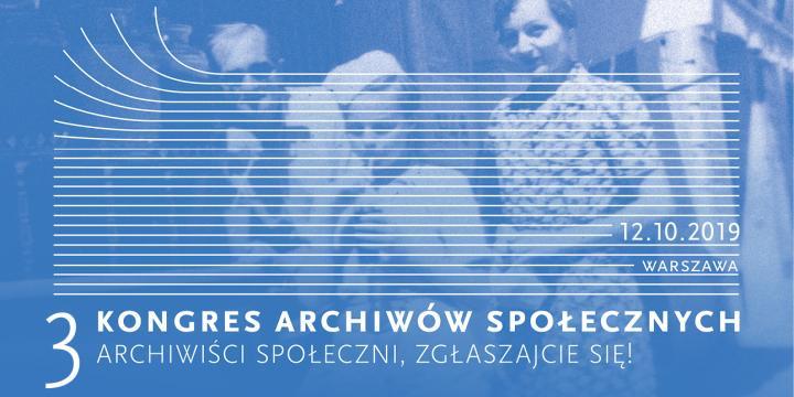 baner Trzeci Kongres Archiwów Społecznych
