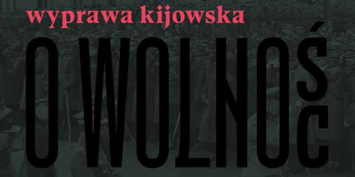 okładka Wojna o wolność 1920 - Wyprawa kijowska